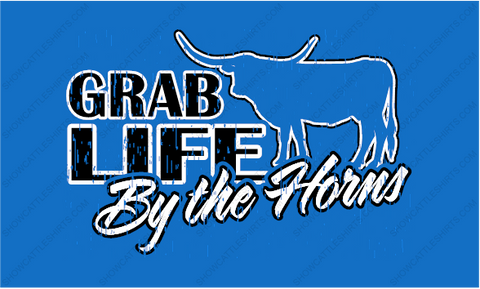 GRAB LIFE BUY THE HORNS