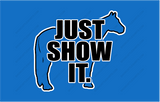 Just Show It-Horse