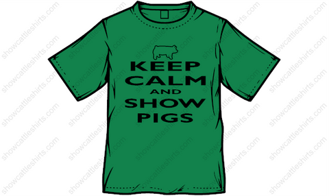 Keep Calm & Show Pigs