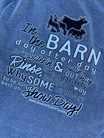 In The Barn Day after Day Shirt