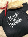 Fitter in Training Toddler T-Shirt
