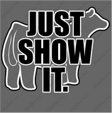 Just Show It-Cattle