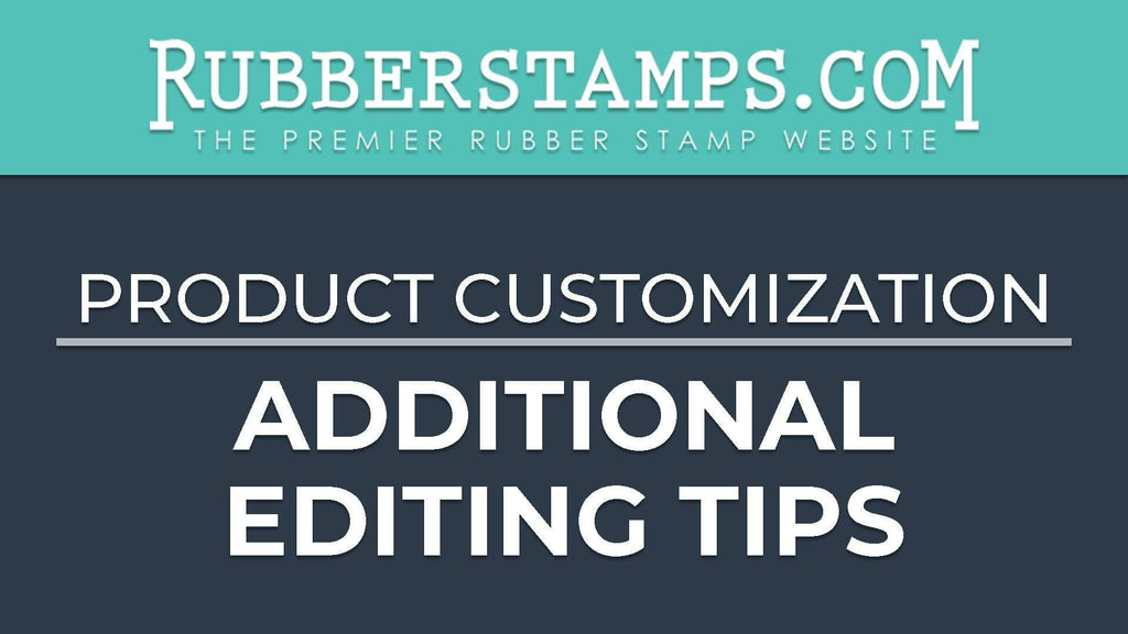 Custom Rubber Stamp Advanced Editing Tips