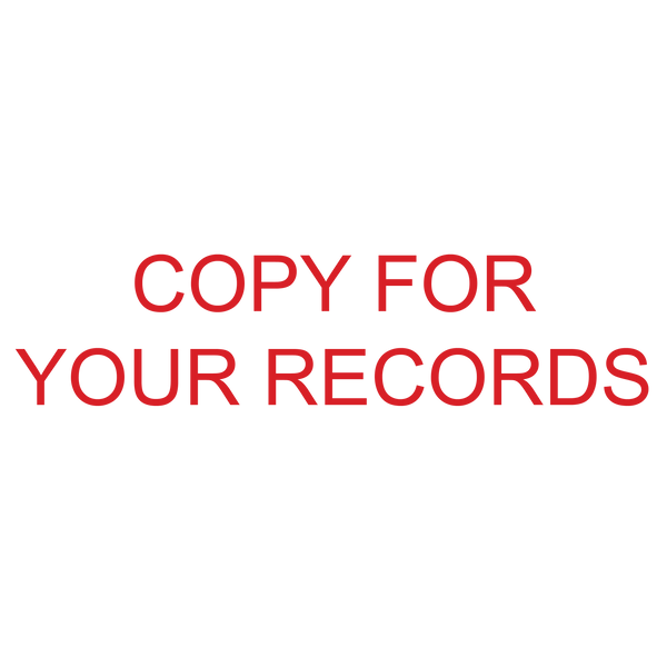 COPY FOR YOUR RECORDS Stamp