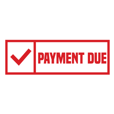 Check Box PAYMENT DUE Stamp