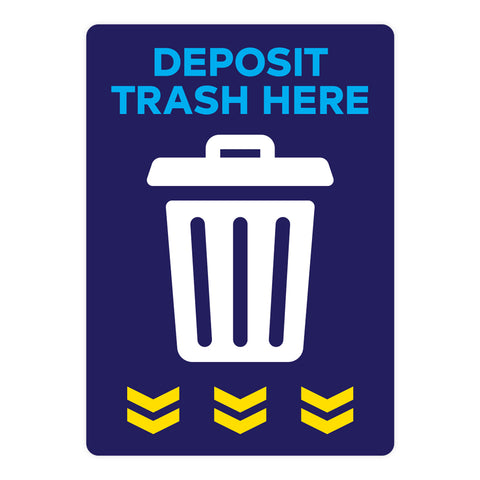 Deposit Trash Here Warehouse Safety Sign