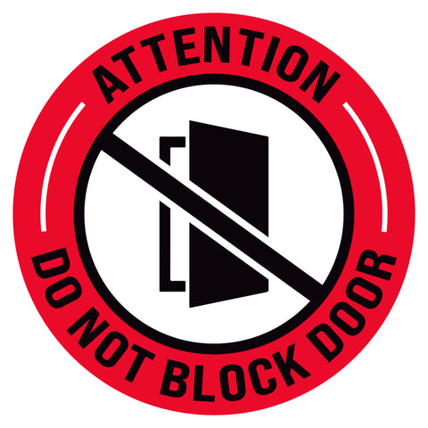 Attention Do Not Block Door Floor Decal