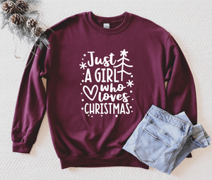 Just A Girl Who Loves Christmas Unisex Adult Crew Neck Sweatshirt - Christmas Sweatshirt - Christmas Sweatshirt For Women