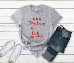 Christmas T-shirt - Christmas With The Tribe - Tribe T-shirt - Matching Family Christmas T-shirt - Family Photo Shirt