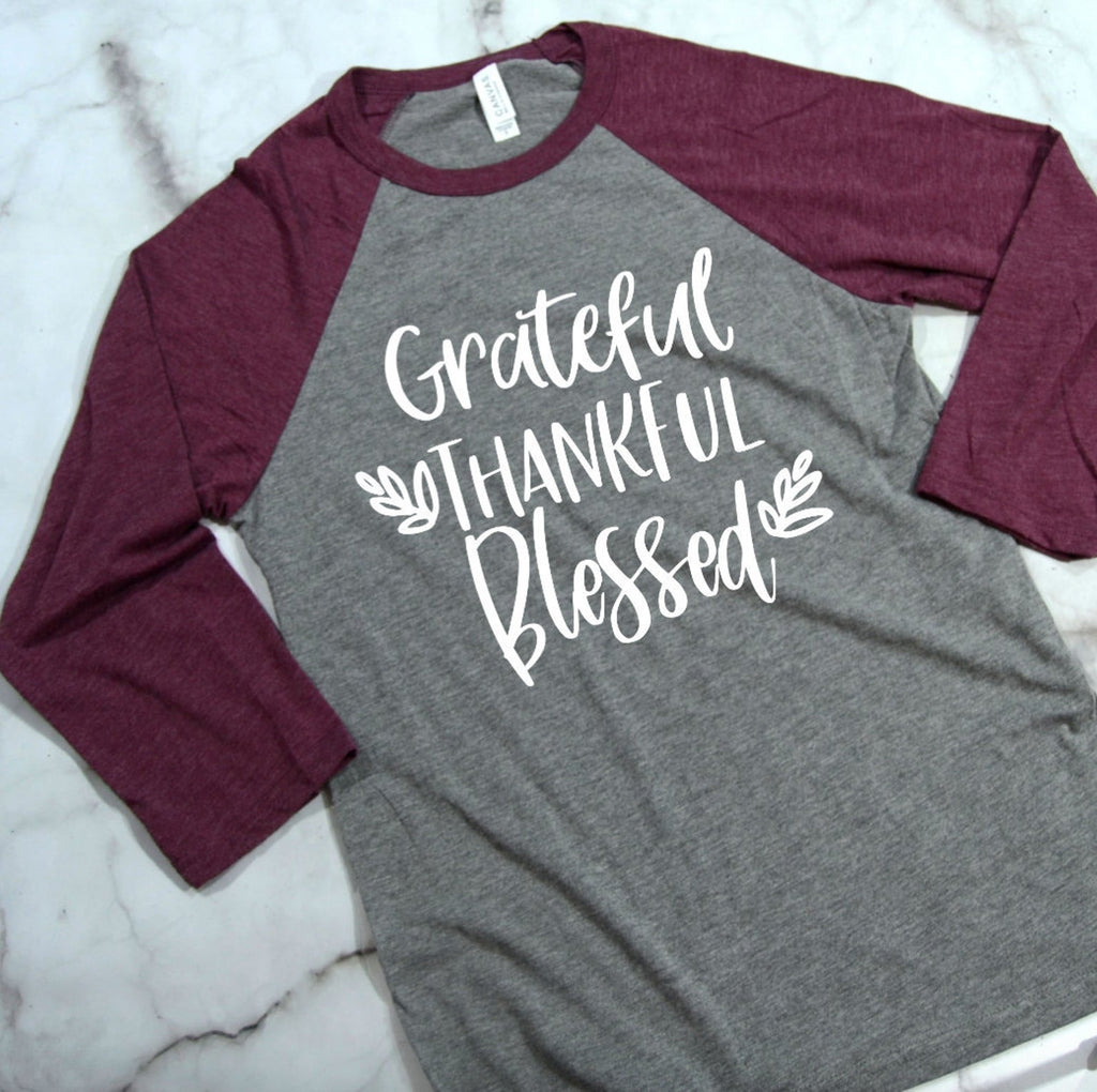 Grateful Thankful Blessed - Maroon 3/4 Sleeve Raglan T-shirt