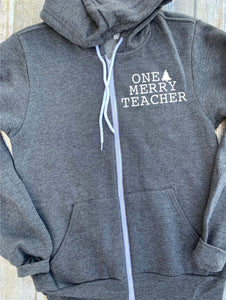 One Merry Teacher Unisex Zip Up Hoodie - Teacher Hoodie - Teacher Christmas Hoodie - Gift For Teacher - Teacher Squad - Teacher Xmas