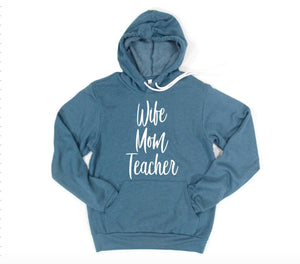 Wife Mom Teacher Hoodie Pullover Sweatshirt - Mom Hoodie - Teacher Hoodie - Wife Hoodie - Gift For Mom Wife Teacher - Christmas For Mom