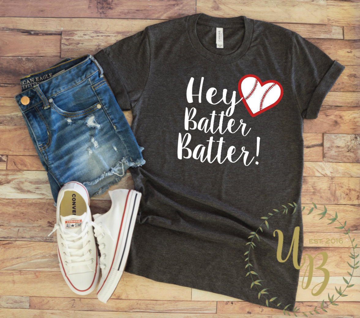 Hey Batter Batter Baseball T-shirt - Baseball Mom T-shirt - Women's Baseball Shirts