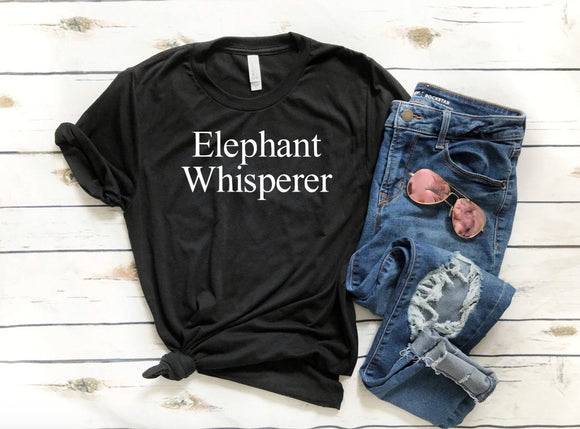 Elephant Whisperer T-shirt