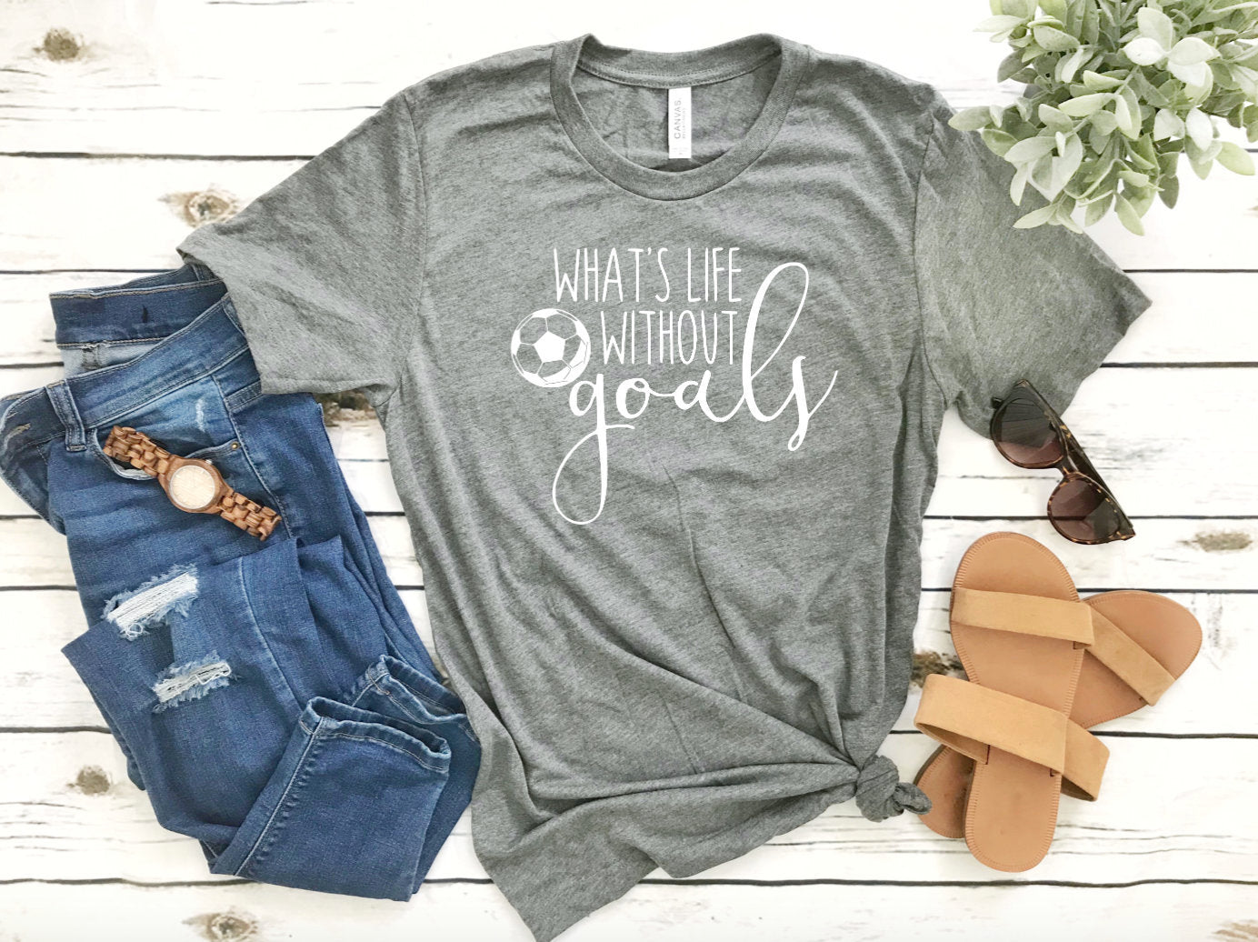 Whats life without Goals Soccer Shirt - Cute Soccer T-shirt - Women's Soccer Shirt