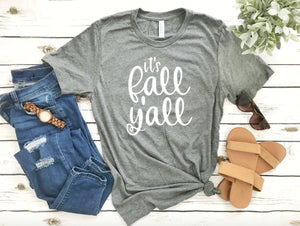 Fall T-Shirt - It's Fall Y'all - Autumn Shirts - Women's Fall Shirts - Cute Fall Shirts - Fall Y'all - Y'all Shirts