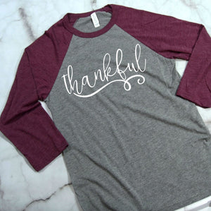 Thankful 3/4 Sleeve T-shirt - Thankful Shirt - Thankful T-Shirt - Women's Raglans - Thankful Shirts