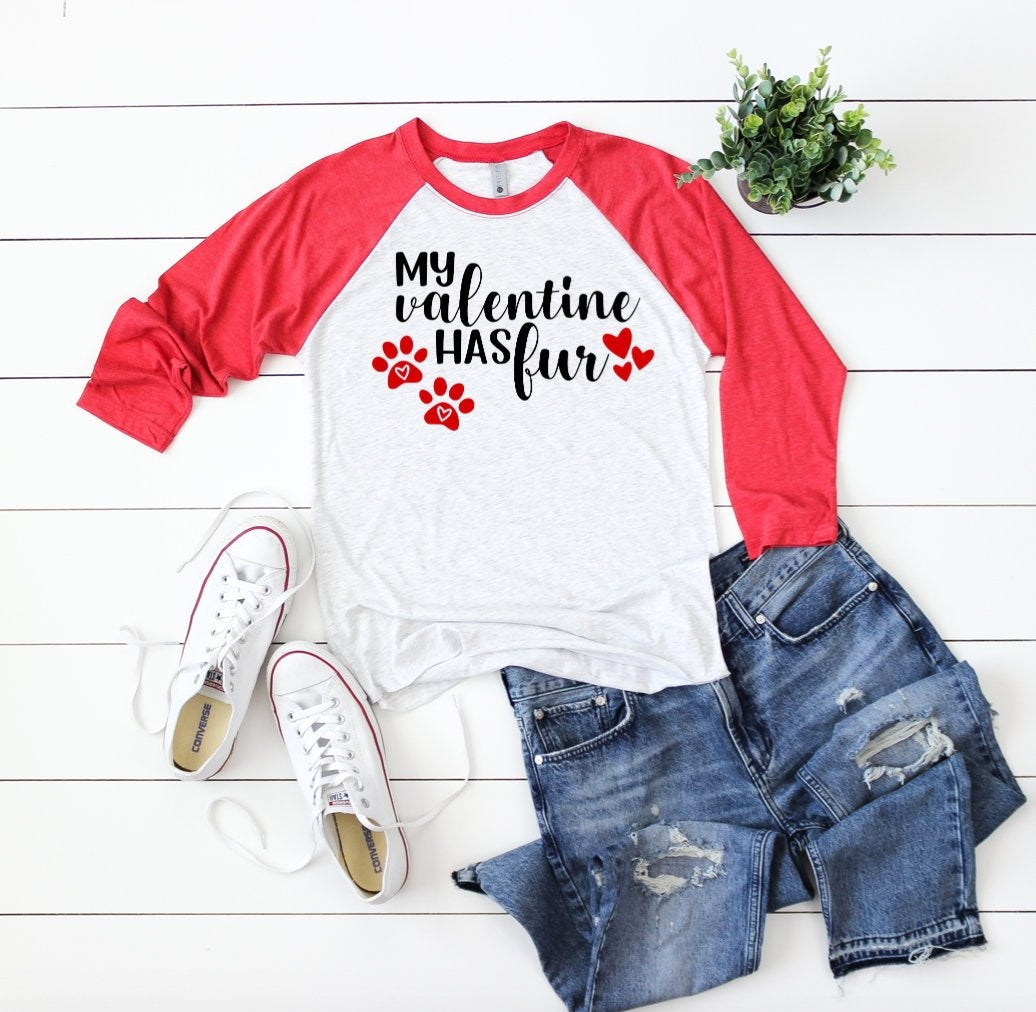 My Valentine Has Fur 3/4 Sleeve Raglan T-shirt - Valentines Day T-Shirt - Single Valentine's Raglans - Dog Pet Fur Valentine