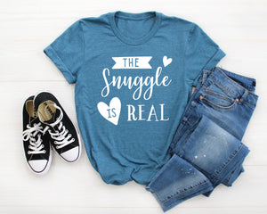 The Snuggle is Real Heather Deep Teal T-shirt - Funny Mom Shirt - Cute Women's Shirts - Teal Shirt - Grandma Shirts