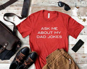 Ask Me About My Dad Jokes Heather Red T-shirt - Dad Jokes Shirt - Dad Shirts - Men's Shirts - Father's Day Gift - Gift for Dad