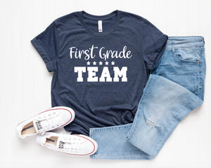 First Grade Team Grade Level Teacher Shirt - Cute Teacher Shirts - Grade Level Shirts - Matching Teacher Shirts - First Grade Shirts