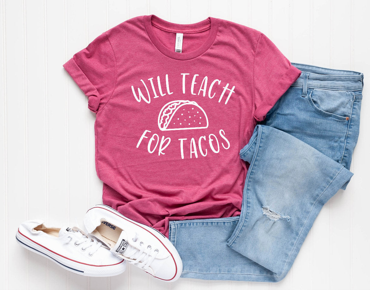 Will Teach For Tacos Unisex T-Shirt