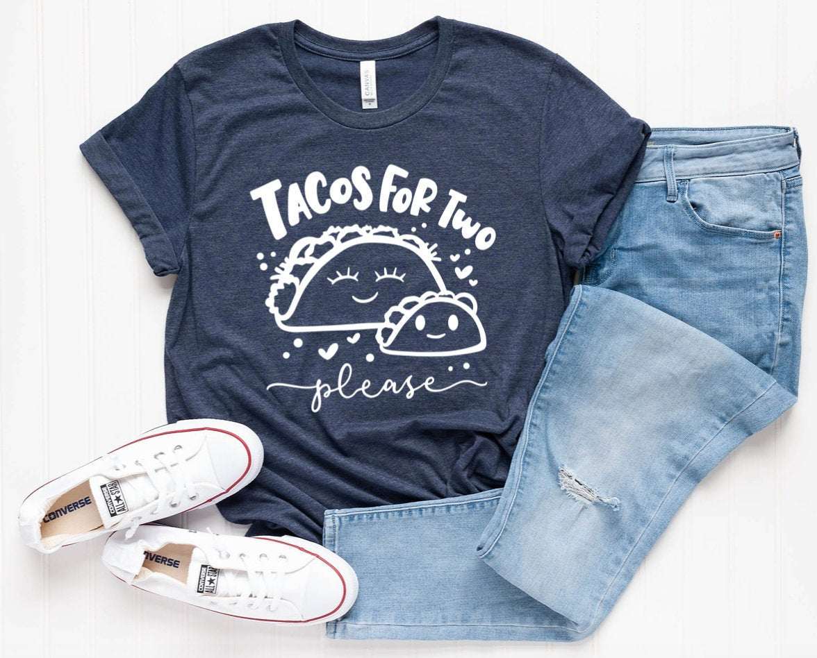 Tacos For Two Please Unisex T-Shirt - Taco T-shirt - Pregnancy Shirt - Maternity Photos Tee - Pregnancy Announcement Shirt