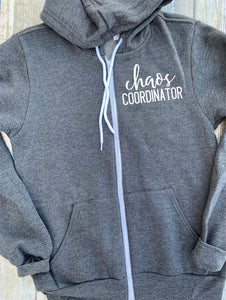 Chaos Coordinator Unisex Zip Up Hoodie - Teacher Hoodie - Preschool Teacher - Mom Hoodie - Gift For Teacher - Childcare Hoodie - Toddler Mom
