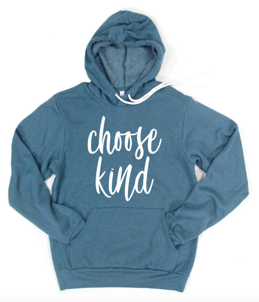 Choose Kind Hoodie Pullover Sweatshirt - Be Kind Hoodie - Kindness Hoodie - Bee Kind - Kind Is Cool - Be A Kind Human
