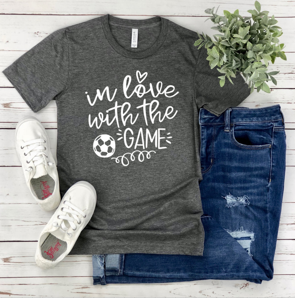 Soccer T-Shirt - In Love With The Game - Soccer Mom Shirt - Soccer Family Shirts - Gift For Soccer Mom -Gameday T-shirt