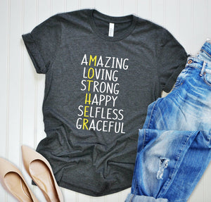 Mother Unisex T-shirt - Mom Shirt - Mama T-shirt - Gift for Mom - Mother - Mother's Day Gift - Amazing Loving Strong Happy Selfless Graceful