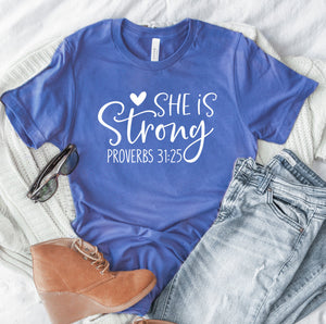 She Is Strong Unisex T-shirt - Proverbs 31:25 Shirt - Christian T-shirt - Religious Style - Church Shirt - Motivational Shirt - Workout Tee