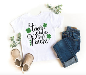 Girls St. Patrick's Day Shirt - Too Cute To Pinch - St. Patricks Day Girls - St. Patty's Day Toddler Youth Girls