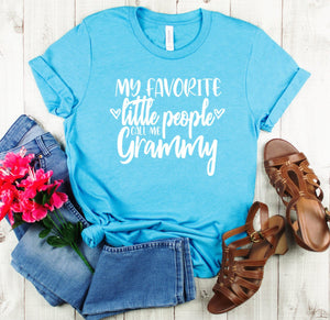My Favorite Little People Call Me Grammy T-shirt - Grammy Shirts - Grammy Gifts - Grammy Stuff - Grandma Shirt - Cute Grammy Shirts