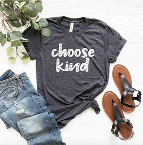 Choose Kind Unisex T-shirt - Be Kind Shirts - Kindness T-shirt - Inspirational Shirt - Motivational Shirt