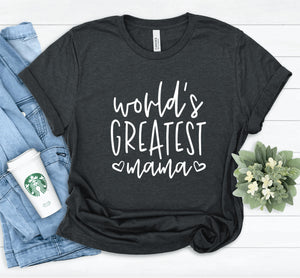 World's Greatest Mama Unisex T-shirt - Mama Shirt - Gift For Mama - Best Mama Shirt - Mom Shirt