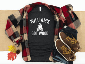 Personalized Men's Got Wood T-shirt - Men's Camping Shirt - Funny Camping Shirt For Men - Gift For Him - Funny Men's Gift - Camping Shirts