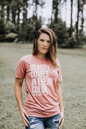 Beauty Comes in Every Color Women's Tee