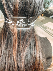 Face Mask Clip - This Too Shall Pass