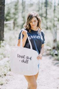 Trust God + Chill Large Tote