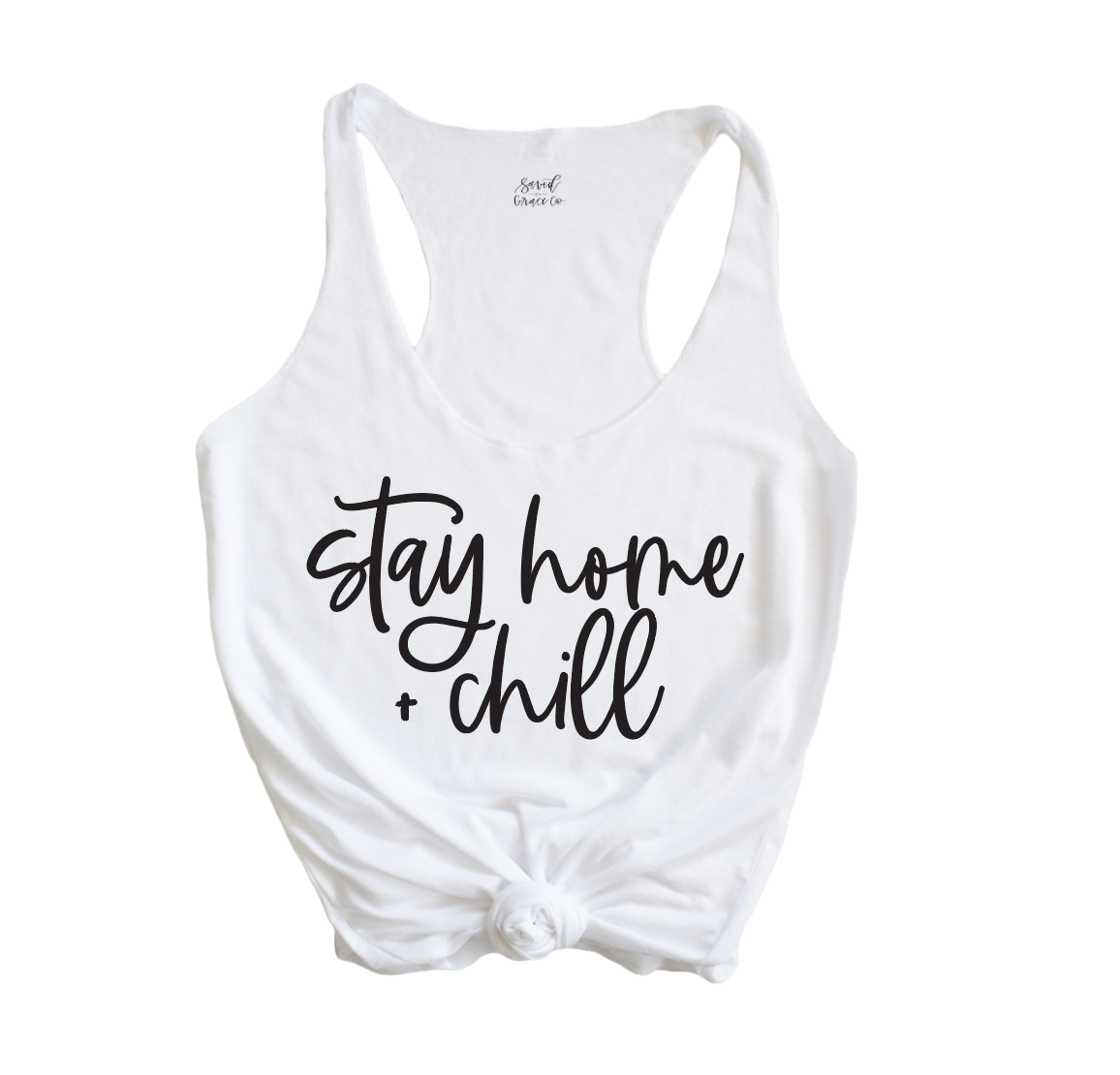 Stay Home + Chill Racerback Tank