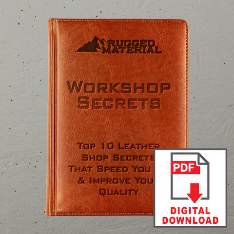 The Top 10 Leather Shop Secrets That Speed You Up & Improve Your Quality E-Book