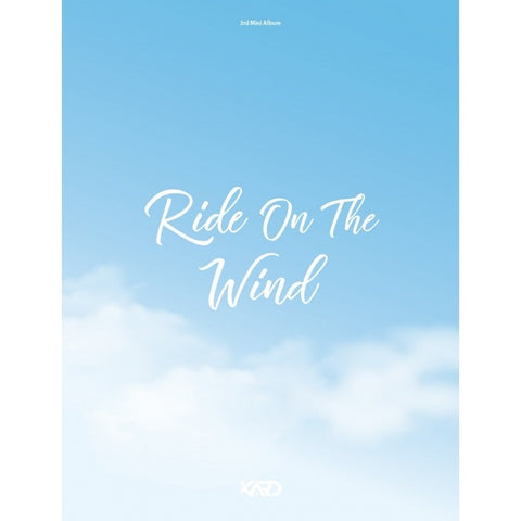 KARD (카드) Mini Album Vol. 3 - RIDE ON THE WIND (édition coréenne)