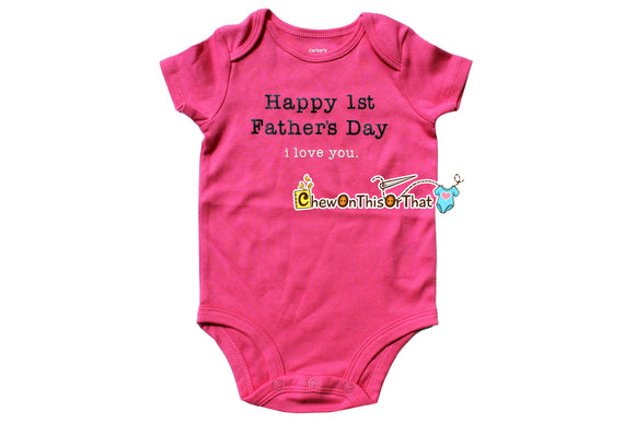 Happy First Fathers Day Short Sleeve Pink Statement Baby Girl Bodysuit Shirt - Chew On This Or That