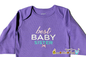 Best Baby Sister Ever Personalized Purple Long Sleeve Onesie, Embroidered Bodysuit, New Baby Sister Gift, New Sibling Shirt, Bodysuit - Chew On This Or That