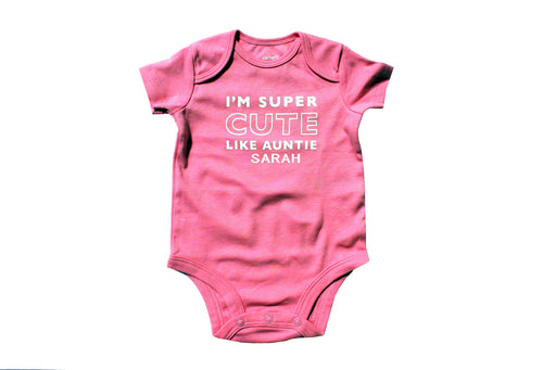 I'm Super Cute Like Auntie Personalized Pink Short Sleeve Statement Onesie, New Aunt, Bodysuit, Shirt, Breast Cancer Awareness, pink ribbon - Chew On This Or That
