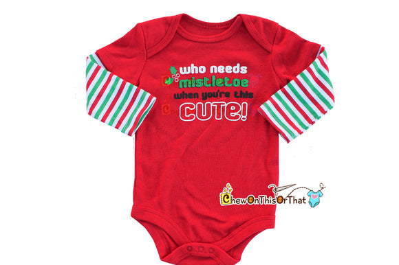 Who Needs Mistletoe When You're This Cute Red Christmas Statement Onesie for Baby First Christmas, Long Sleeve Bodysuit, Top, Shirt - Chew On This Or That