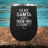 PIPER LOU INSULATED WINE CUP - DEAR SANTA