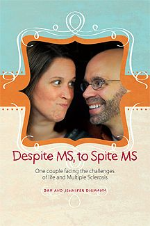 Despite MS, to Spite MS