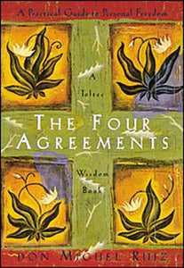 The Four Agreements: A Practical Guide to Personal Freedom - MSstation & Book Club Store
